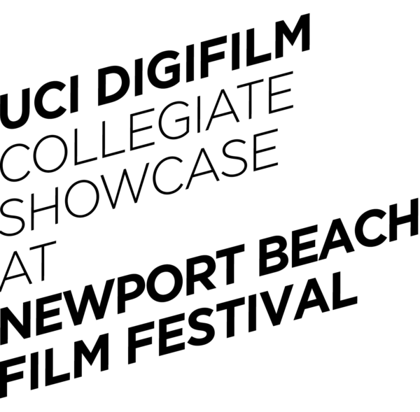UCI DigiFilm Showcase Newport Beach Film Festival