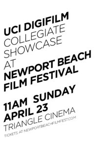 UCI DigiFilm Showcase Newport Beach Film Festival on Sunday, April 23